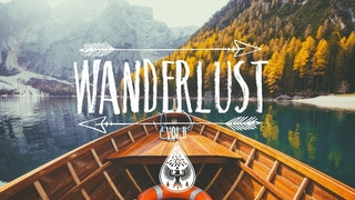 Wanderlust 🌲 - An Indie/Folk/Pop Playlist   Vol. II