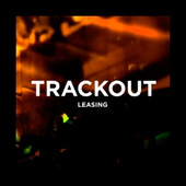 Trackout Leasing
