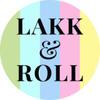 Lakk&Roll