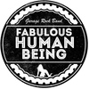 FABULOUS HUMAN BEING