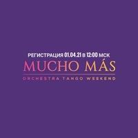MUCHO MÁS orchestra tango weekend