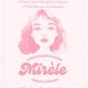 Mirèle | 13 мая | Москва