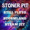 STILL PLUTO ● STORMLAND ● STEAM JET ● 02 мая