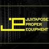 Juxtapose Proper Equipment