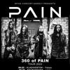 Pain - 360 of PAIN Tour 2022
