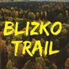 Blizko Trail