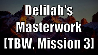Dishonored - Delilah's Masterwork [TBW, Mission 3]